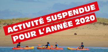Kayak de mer - Activité suspendue pour l'année 2020